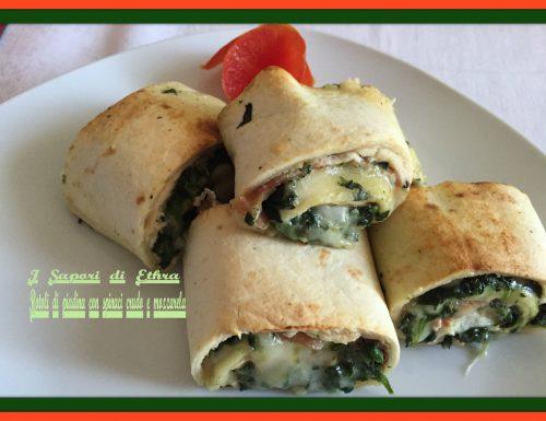 Rotoli di piadina con spinaci crudo e mozzarella