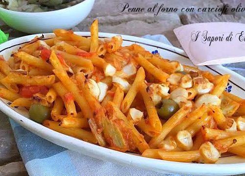 Penne al forno con carciofi olive e scamorza