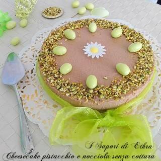 Cheesecake pistacchio e nocciola senza cottura