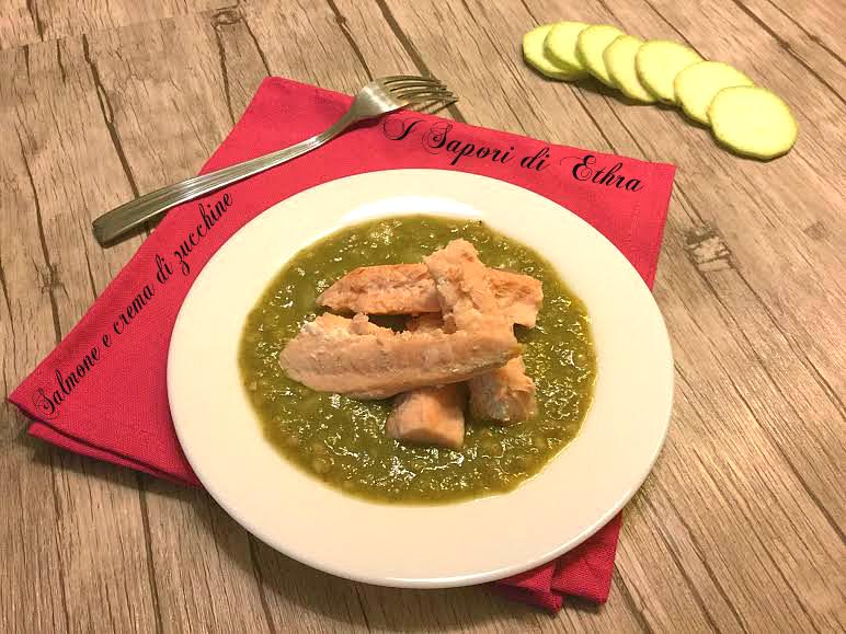 Salmone e crema di zucchine ricetta light - I Sapori di Ethra