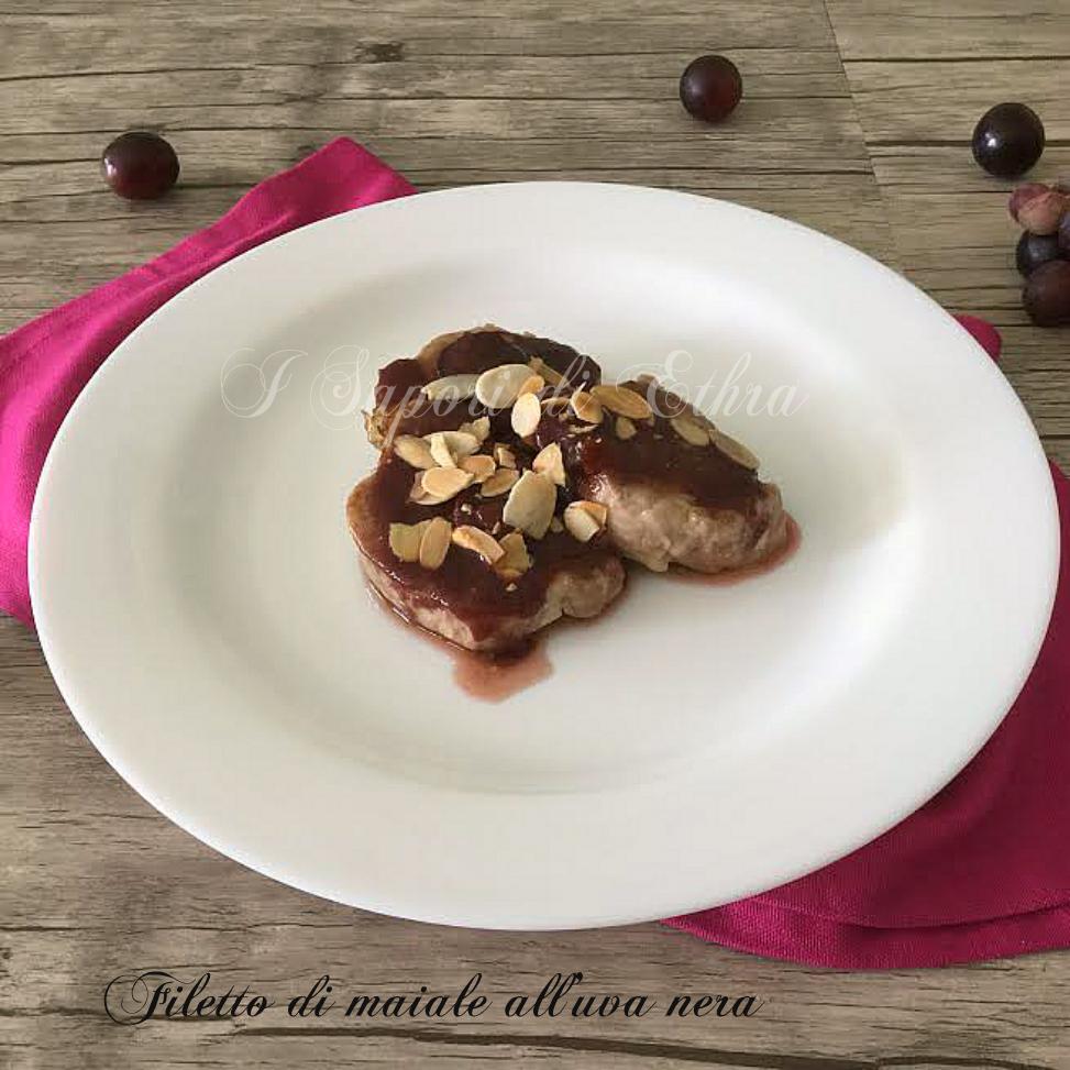Ricetta filetto di maiale all'uva nera - I Sapori di Ethra