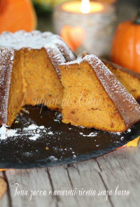 Torta zucca e amaretti ricetta senza burro