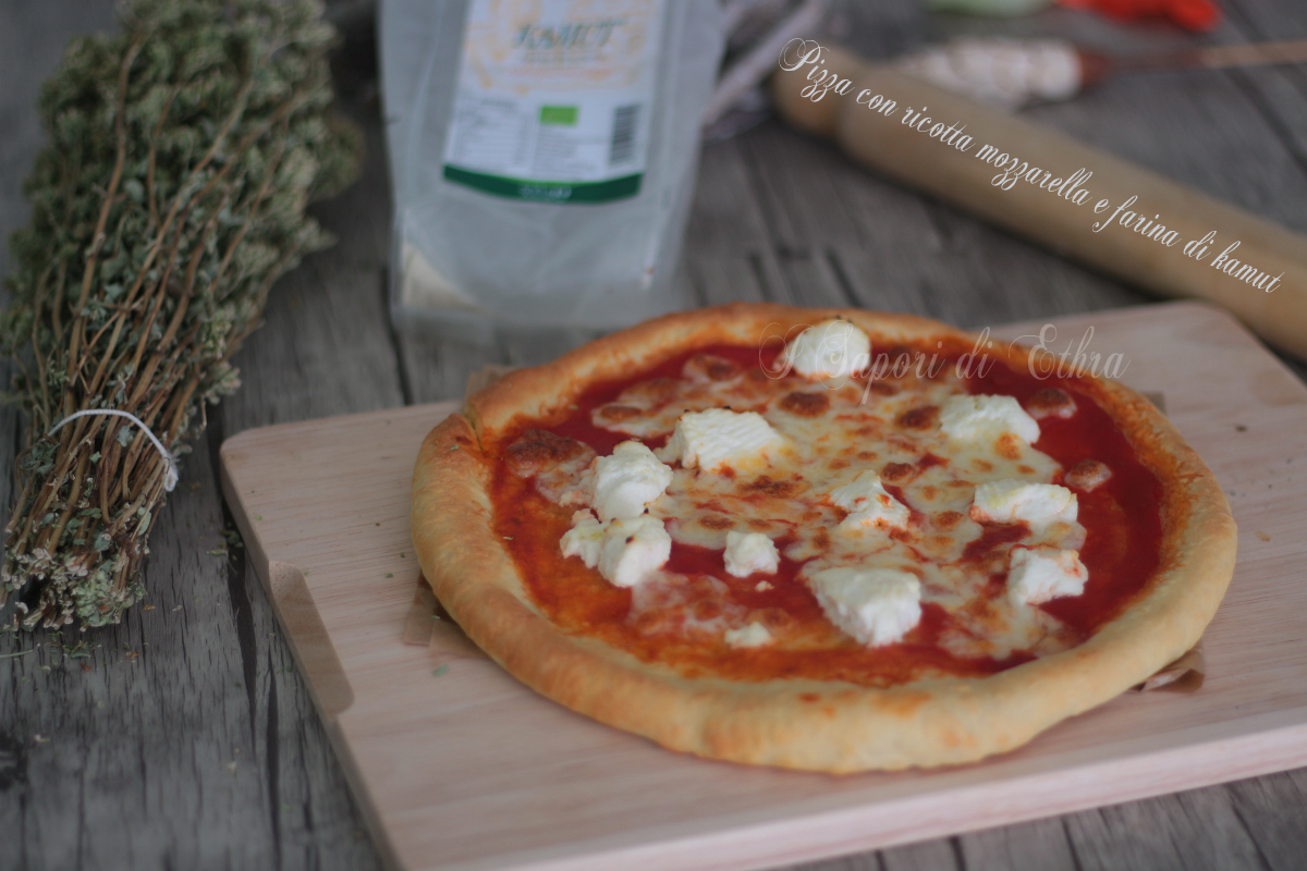 Pizza con ricotta mozzarella e farina di kamut - I Sapori di Ethra