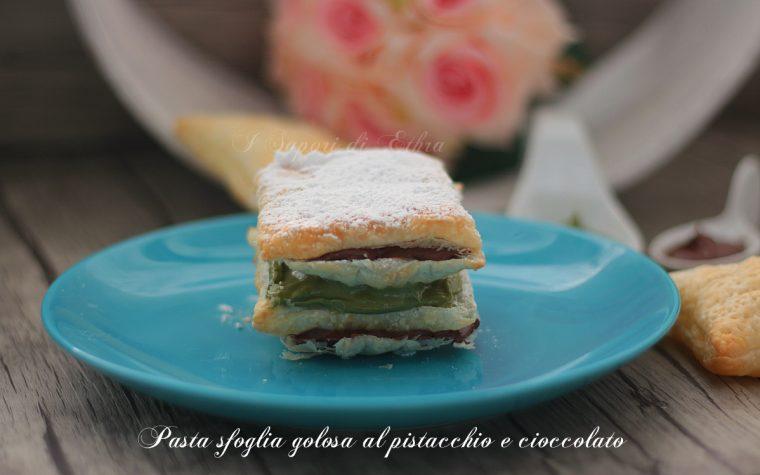 Ricetta pasta sfoglia golosa al pistacchio e cioccolato