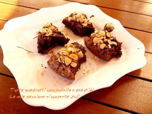 Torta quadrotti con nutella e araghidi