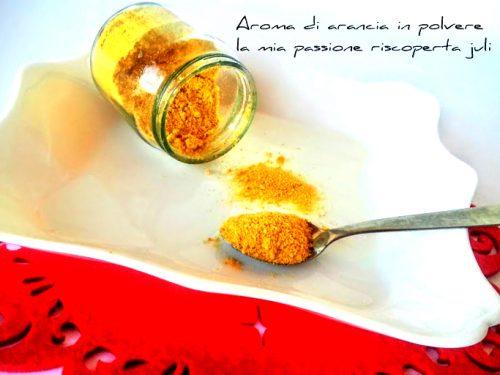 Aroma di arancia in polvere ( fatto in casa )