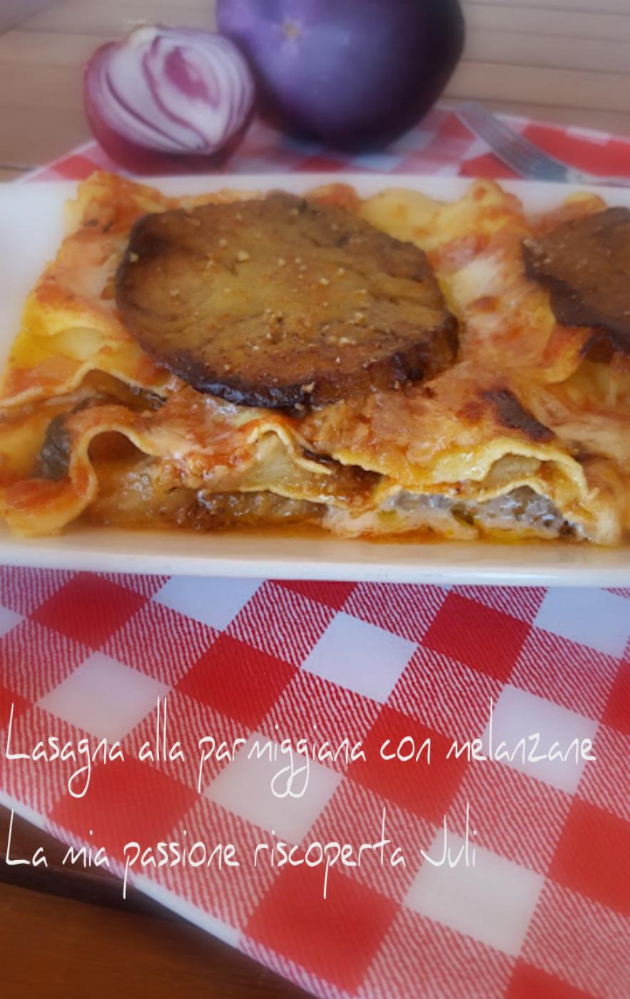lasagne alla parmiggiana con melanzane g+