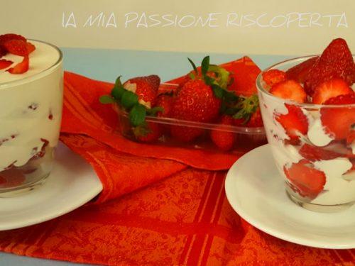 Dessert fragole panna e mascarpone