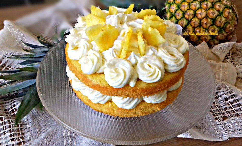 torta fresca all'ananas - torta estiva