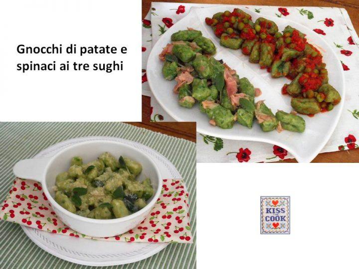 Gnocchi di patate e spinaci ai tre sughi