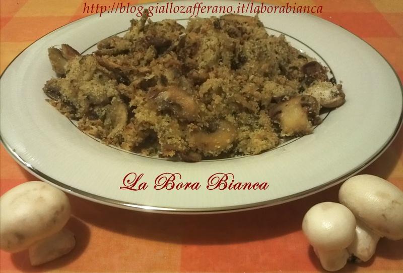 Funghi gratinati al forno, ricetta vegetariana La Bora Bianca