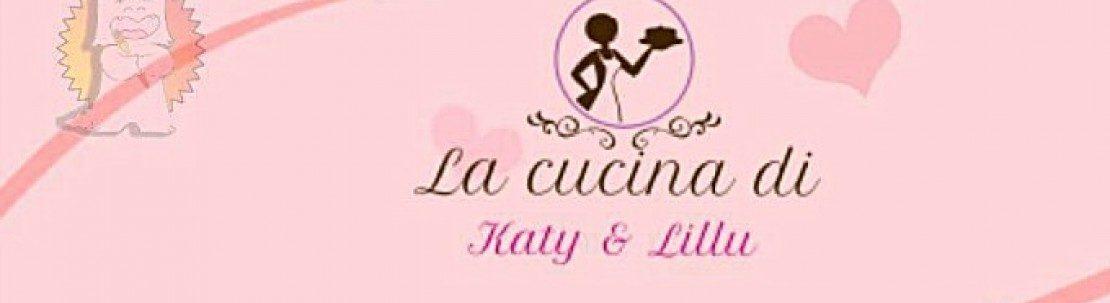 la cucina di Katy e Lillu