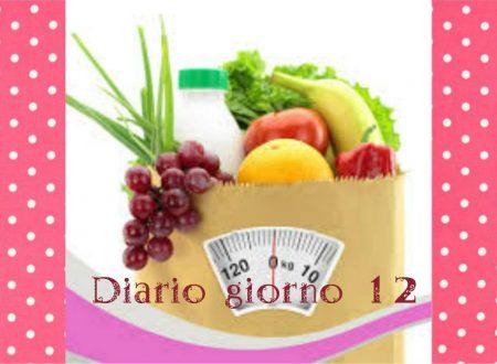 La mia dieta facile diario giorno 12- stile di vita sano