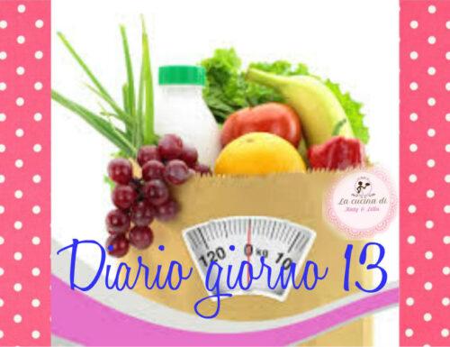 La mia dieta facile diario giorno 13- stile di vita sano