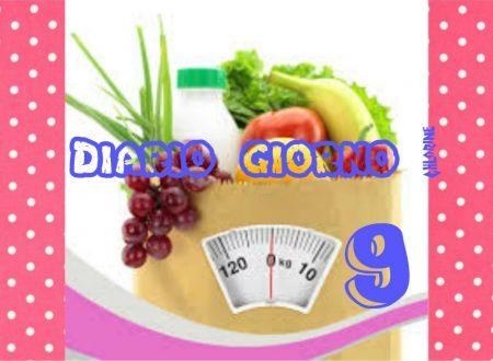 La mia dieta facile  – Diario giorno  9 – Stile di vita sano