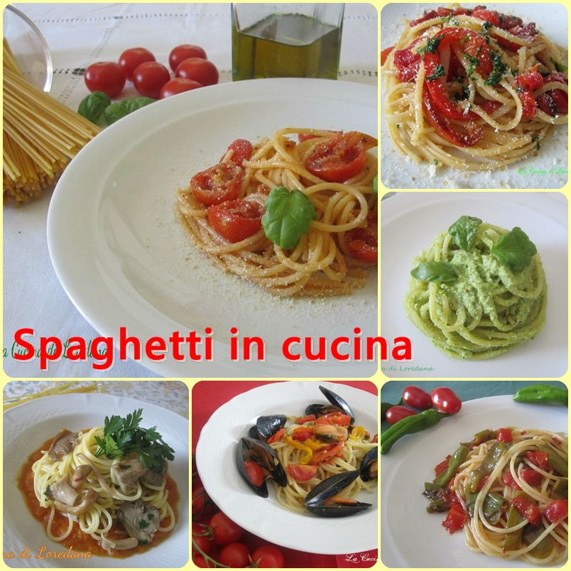Spaghetti in cucina la cucina di loredana - Cucina con loredana ...