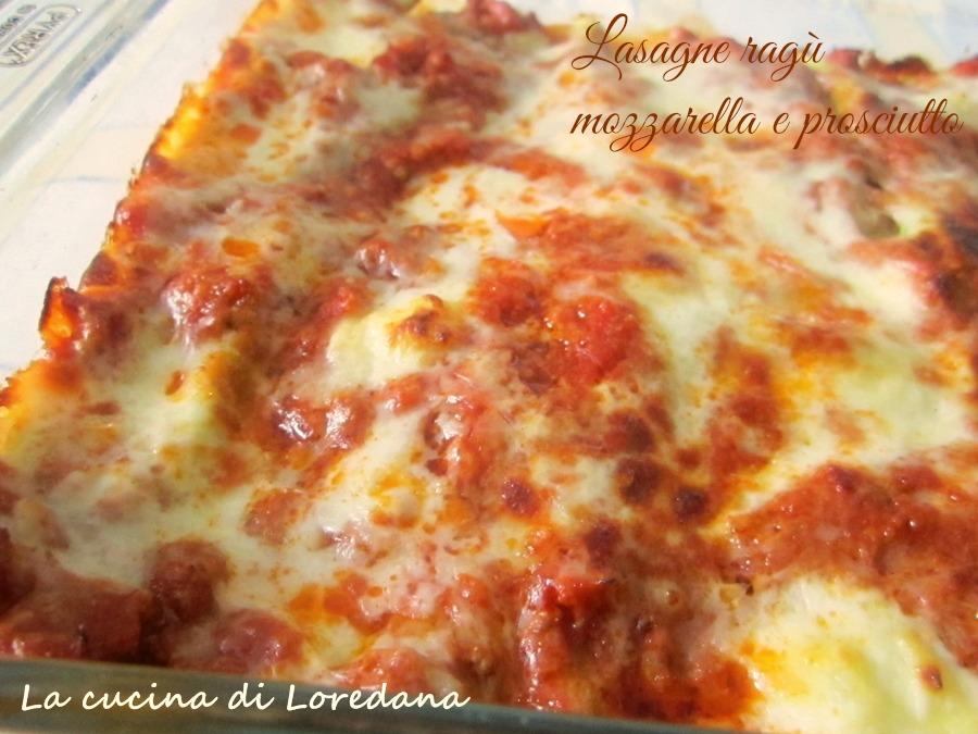 lasagne ragù mozzarella e prosciutto