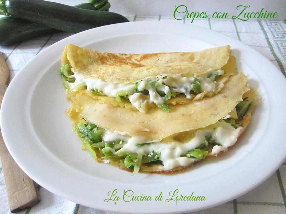 Crepes con zucchine la cucina di loredana - La cucina di loredana ...