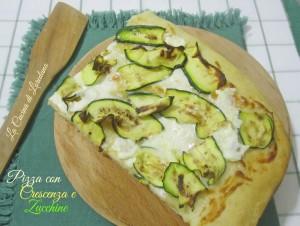 pizza con crescenza e zucchine