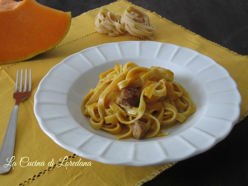 Tagliatelle con zucca e salsiccia la cucina di loredana - Cucina con loredana ...