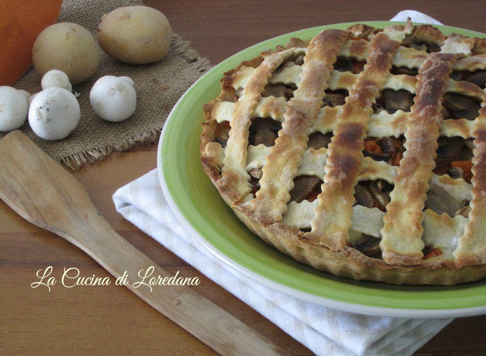Torta salata con zucca e funghi la cucina di loredana - Cucina con loredana ...