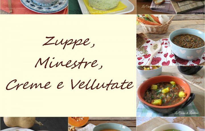 Zuppe, minestre, creme e vellutate
