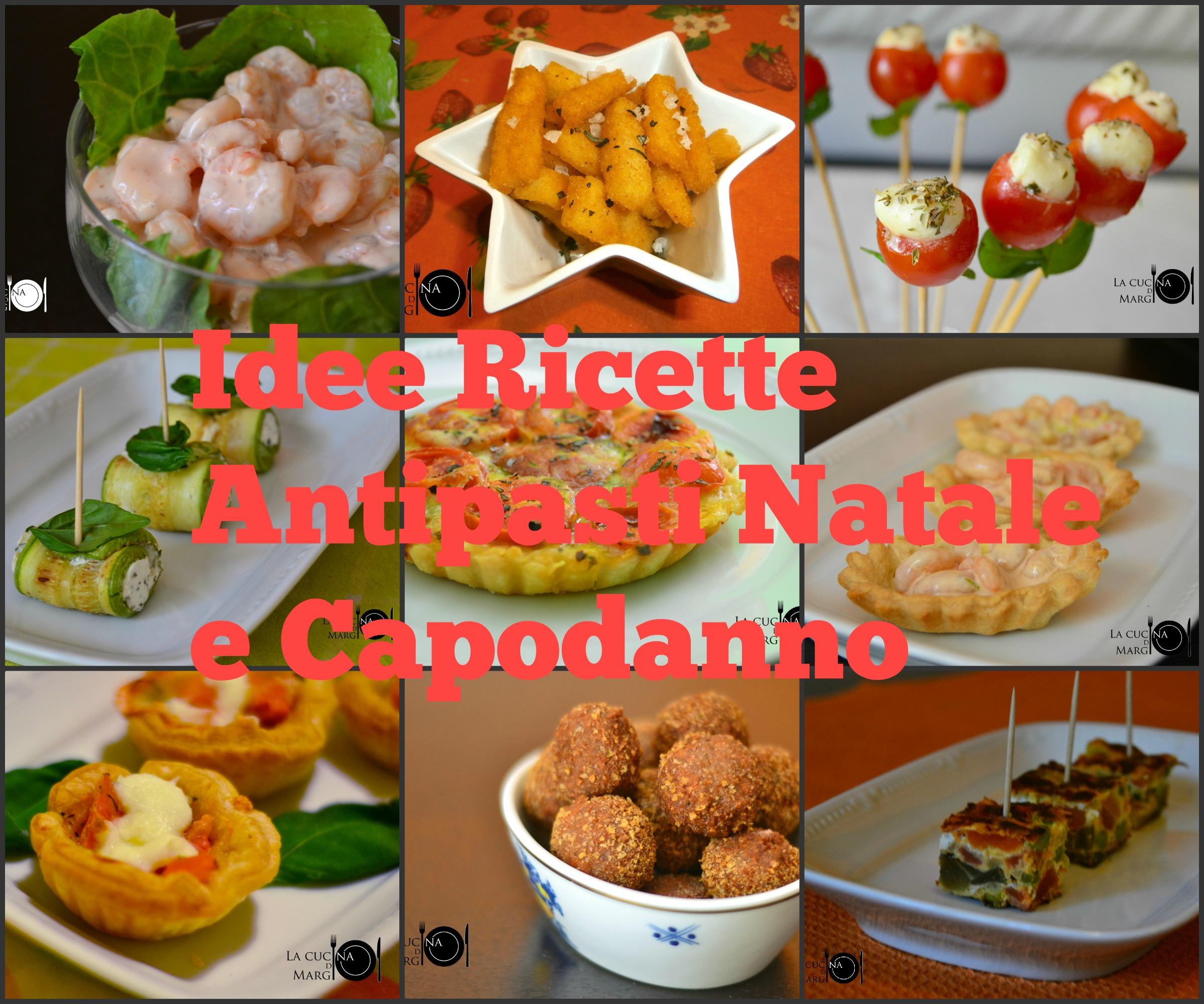 Idee ricette antipasti natale e capodanno la cucina di margi for Ricette di cucina antipasti