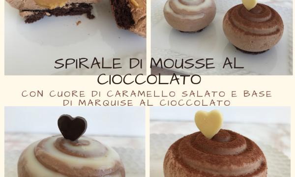 Spirale di mousse al cioccolato con cuore di caramello salato e base di marquise al cioccolato