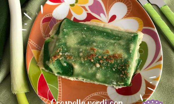 Crespelle verdi con ripieno di spinaci e burrata – #onlygreen