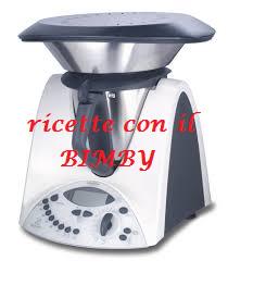 RICETTE CON IL BIMBY