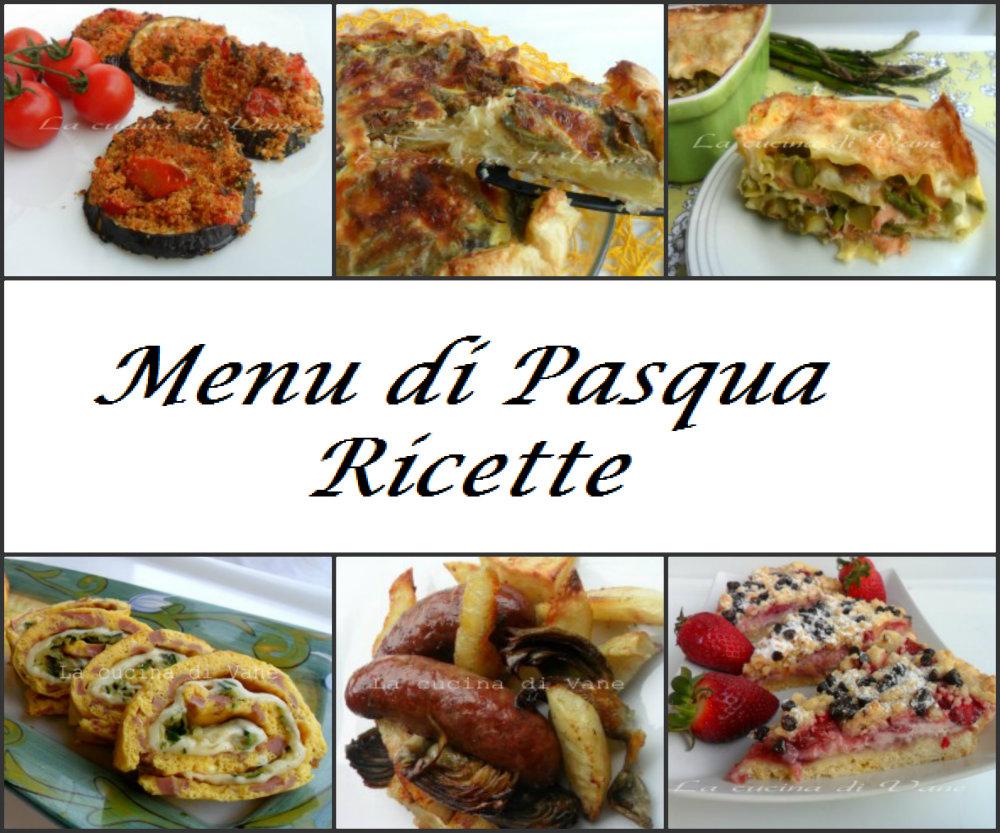 menu pranzo di pasqua ricette