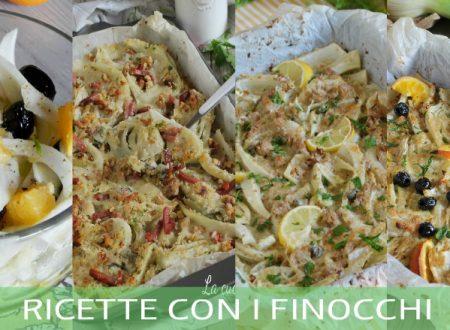 COME CUCINARE I FINOCCHI 4 ricette con i finocchi veloci e gustose