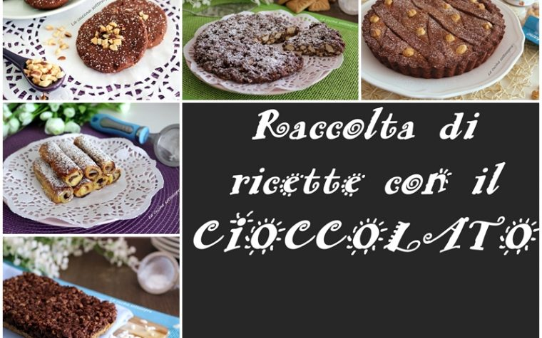 Ricette di dolci con il cioccolato – raccolta di ricette
