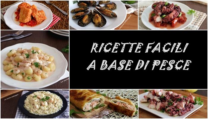 Ricette facili a base di pesce raccolta di ricette la for Ricette cucina facili