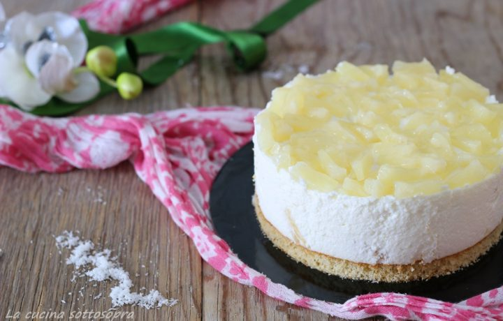 Torta mousse ananas e cocco – pronta in 20 minuti