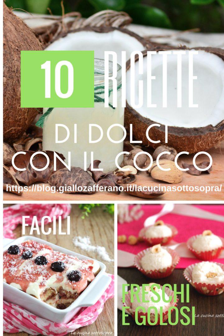 Ricette di dolci con il cocco fresche facili e golose - le 10 migliori ricette