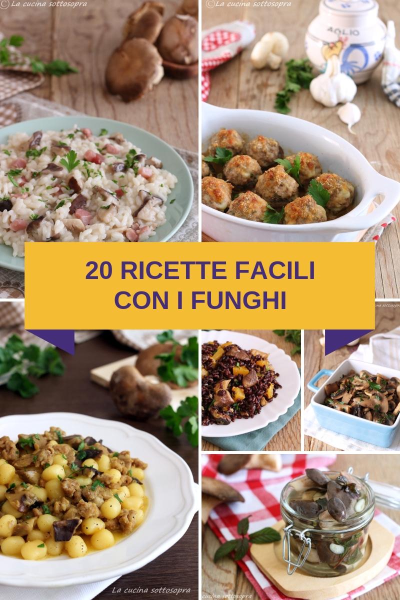 20 ricette con i funghi facili e veloci le migliori for Ricette facili cucina