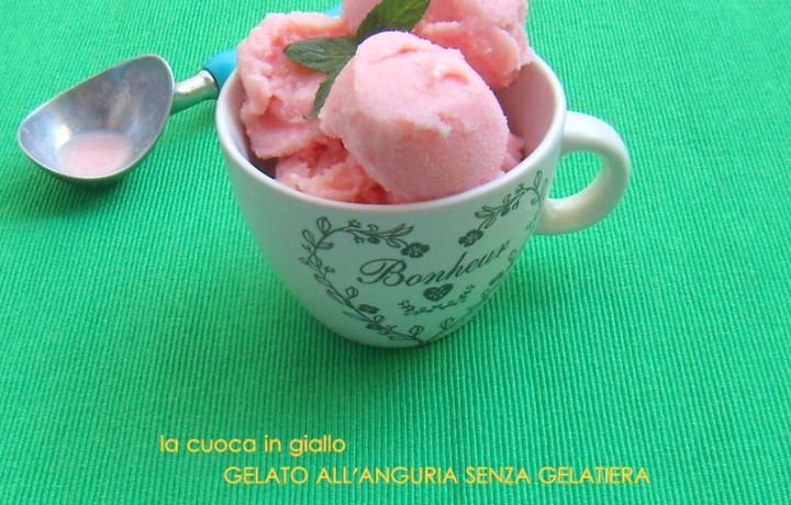 Gelato all'anguria senza gelatiera