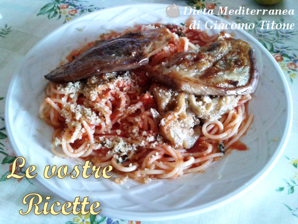 Pasta con sugo e melanzane - Foto Fan di Giacomo Titone by Dieta Mediterranea