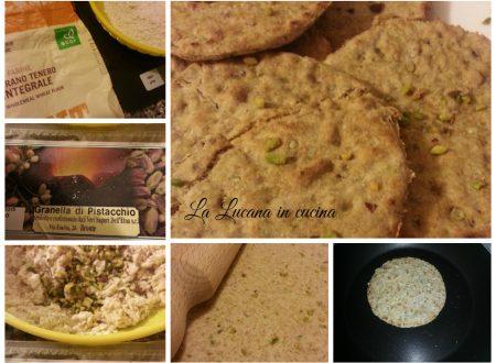 Piadine integrali vegane con pistacchi di Bronte