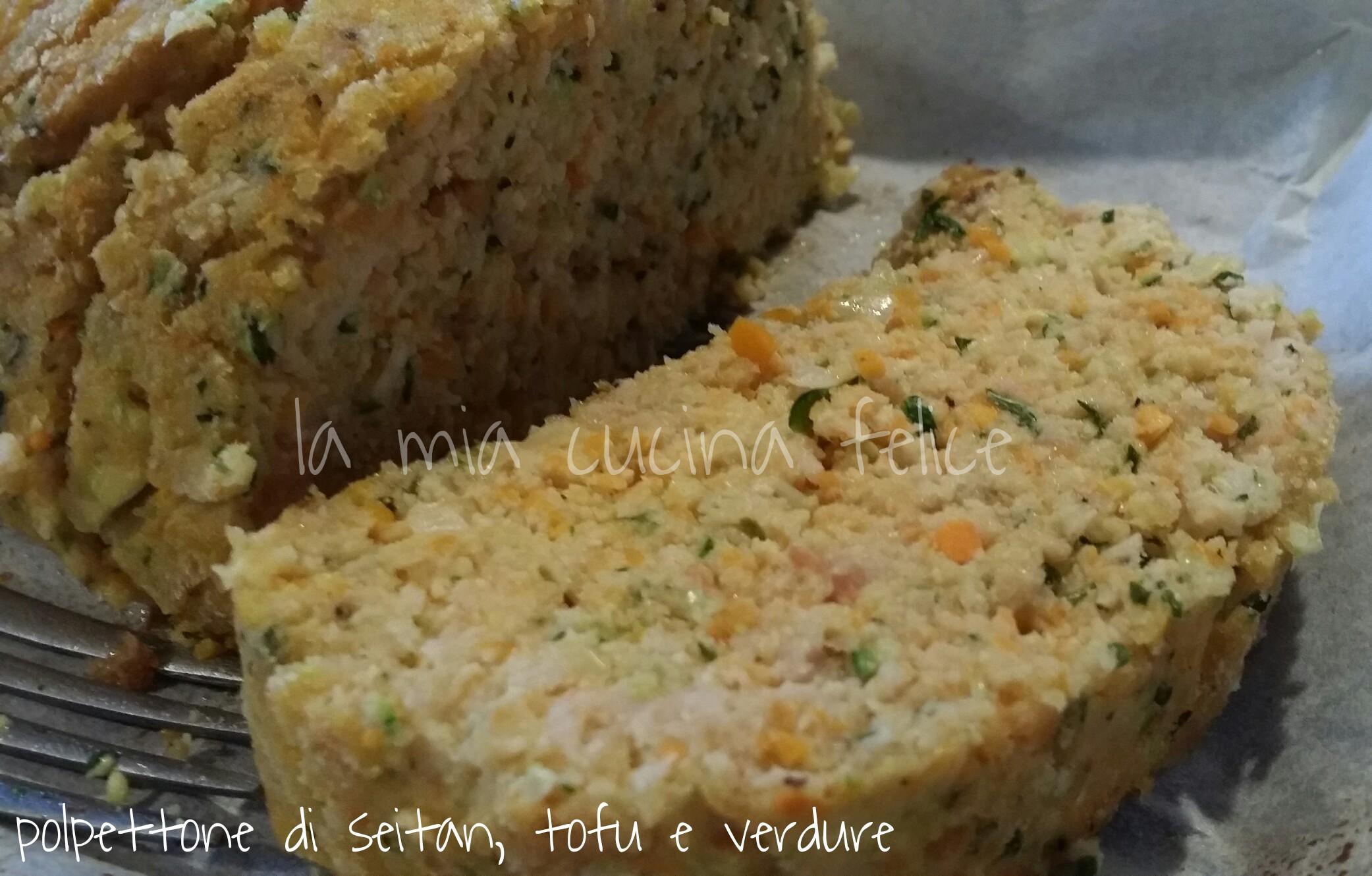 Polpettone di seitan, tofu e verdure
