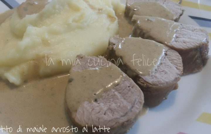 Filetto di maiale arrosto al latte