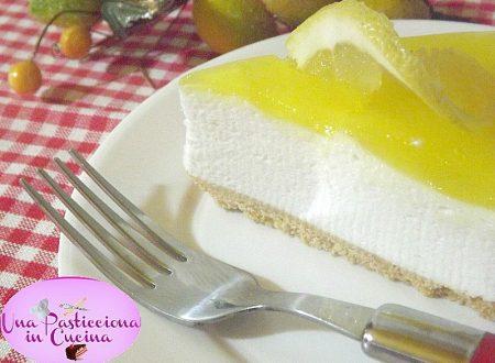 Torta Fredda al Limone o Cheesecake