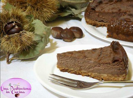 Cheesecake alle Castagne e Cacao