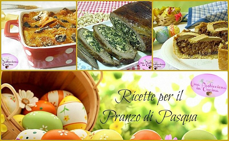 Ricette per il Pranzo di Pasqua