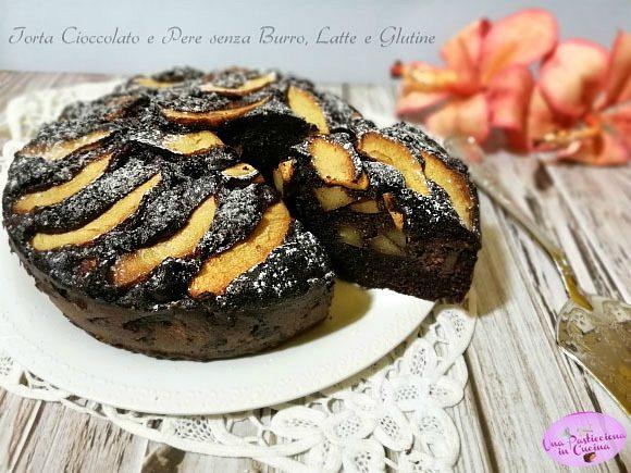 Torta Cioccolato e Pere senza Burro, Latte e Glutine