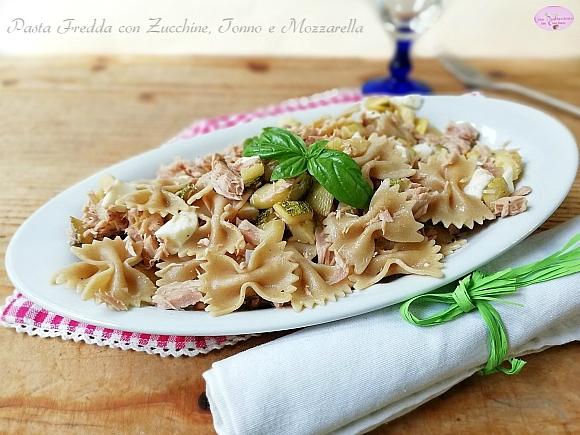 pasta fredda con zucchine tonno e mozzarella