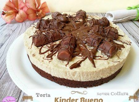 Torta Kinder Bueno senza Cottura