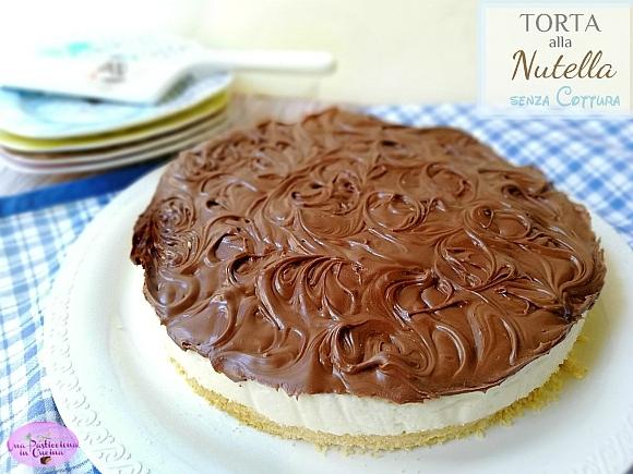 torta alla nutella senza cottura