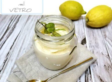 Torta di Ricotta e Limone nel Vetro – Ricetta con Bimby